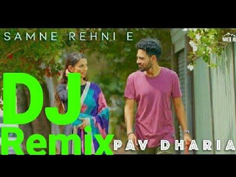 Samne Rehni E Pav Dharia | Dj Remix Song | Letest Punjabi Song 2018 | DJ KAMLESH CHHATARPUR