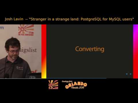 Stranger in a Strange Land: PostgreSQL for MySQL users