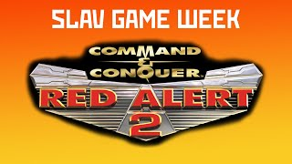 SLAV GAME WEEK - Command & Conquer: Red Alert 2
