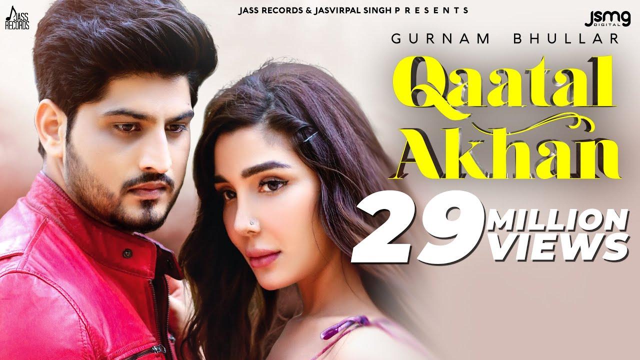 Download Qaatal Akhan | (Official Video) | Gurnam Bhullar |  Mix Singh | New Punjabi Songs 2020