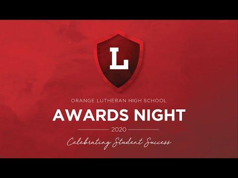 Awards Night 2020 - Orange Lutheran High School