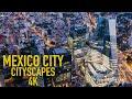 MEXICO CITY: CITYSCAPES 4K