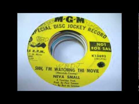 Neva Small - Shh, I'm Watching The Movie
