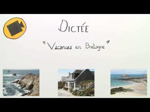 Urlaub in der Bretagne - Französisches Diktat | Französisch | Textproduktion