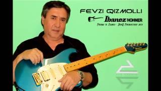 Fevzi Qizmolli  🎸
