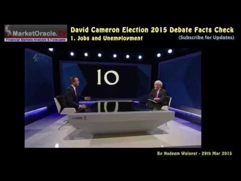 David Cameron Election 2015 Debate Facts Check - Employment, Immigration, Debt & Deficit
