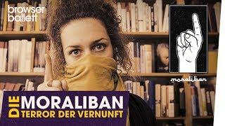 Die Moraliban – Terror der Vernunft