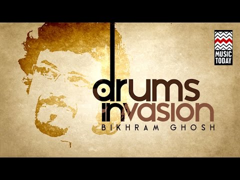 Drum Invasion   Bickram Ghosh   Vol 1   Audio Jukebox   Instrumental