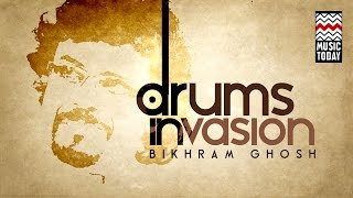 Drum Invasion | Bickram Ghosh | Vol 1 | Audio Jukebox | Instrumental