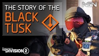 The Story of the BLACK TUSK || Lore / Story || The Division 2