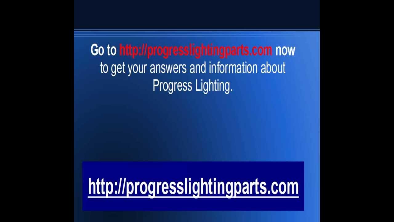 progress lighting need help with progress lighting youtube