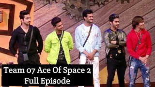 Team 07 Ace Of Space 2 Full Episode Faisu 07 Adnaan 07 Hasnain 07 Faiz Baloch MTV