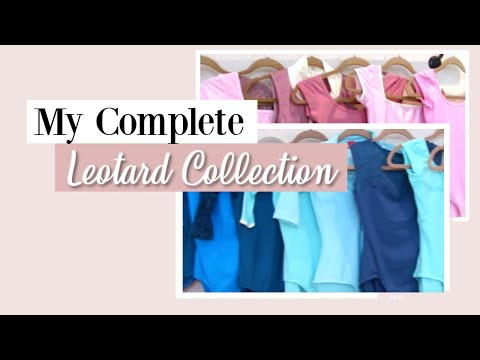 My Complete Leotard Collection | Kathryn Morgan
