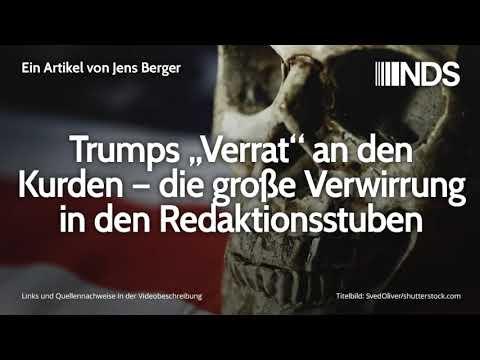"Trumps ""Verrat"" an den Kurden – die große Verwirrung in den Redaktionsstuben | Jens Berger"
