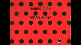 """Video Hand's Burn - Good Shot (Original 12"""" Vinyl Mix) download MP3, 3GP, MP4, WEBM, AVI, FLV Januari 2018"""