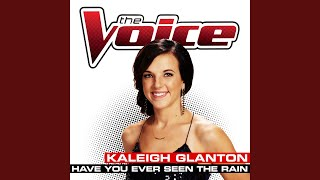 Have You Ever Seen The Rain (The Voice Performance)