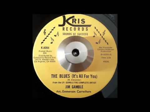 Jim Gamble - The Blues (It's All For You)