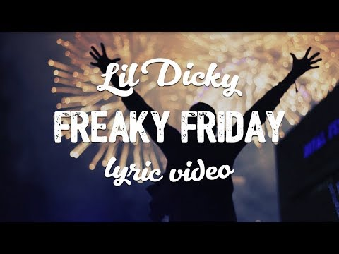 Lil Dicky - Freaky Friday (ft. Chris Brown) (Lyric Video)