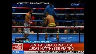 UB: Sen. Pacquiao, tinalo si Lucas Matthysse via TKO