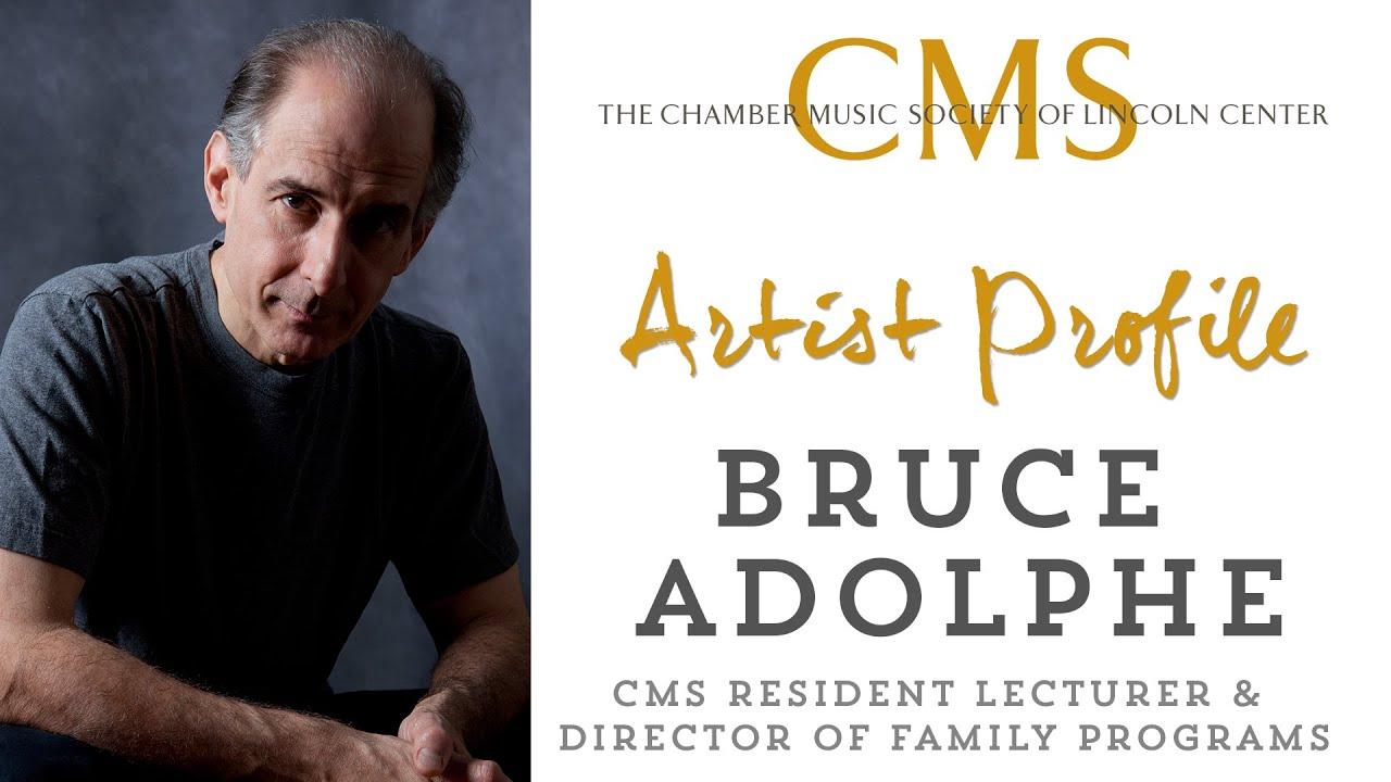 Bruce Adolphe Artist Profile Part II - July 2012