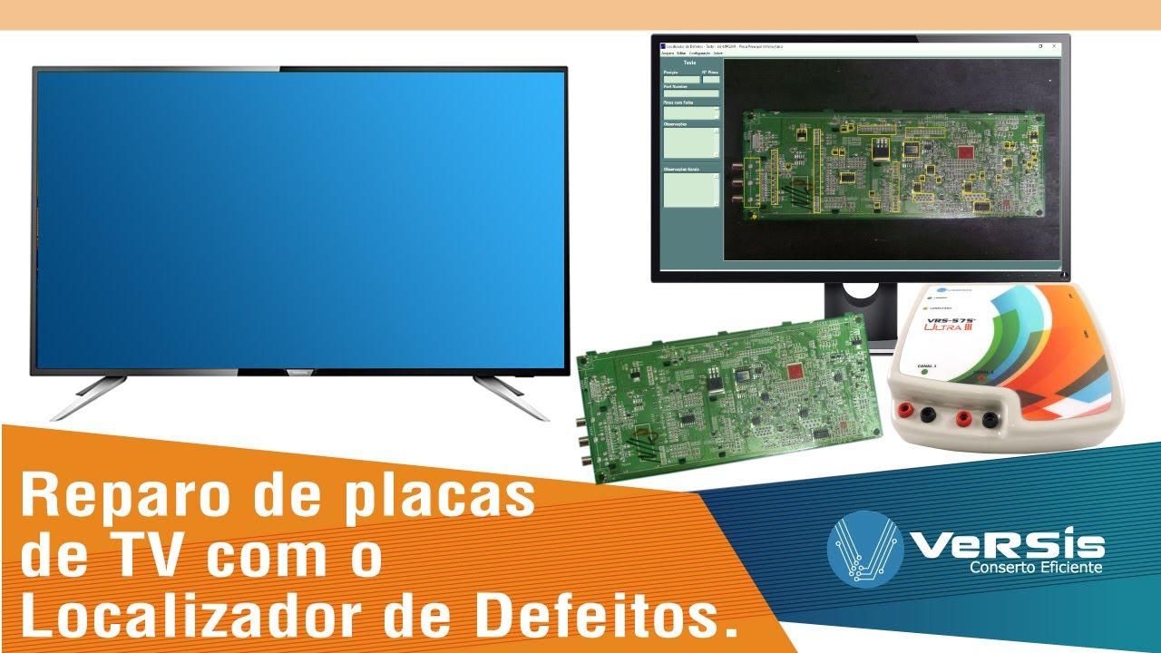 Download Exemplo de conserto de placa de TV com o Localizador da VeRSis