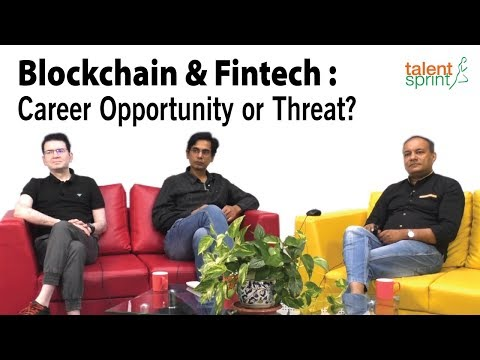 Blockchain & Fintech : Career Opportunity Or Threat?