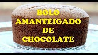 BOLO AMANTEIGADO DE CHOCOLATE