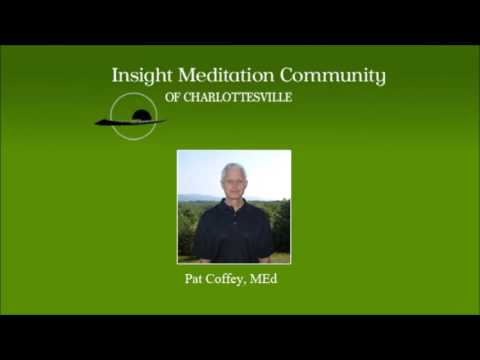 IMCC 2016 Spring Retreat: Challenging Energies in Life and on the Cushion (Pat Coffey)