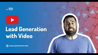 Lead Generation with Video  Find Out Why YouTube is the BEST Way to Generate Leads for a Business