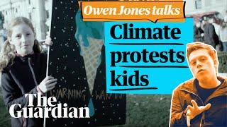 The climate-protest kids are alright | Owen Jones talks