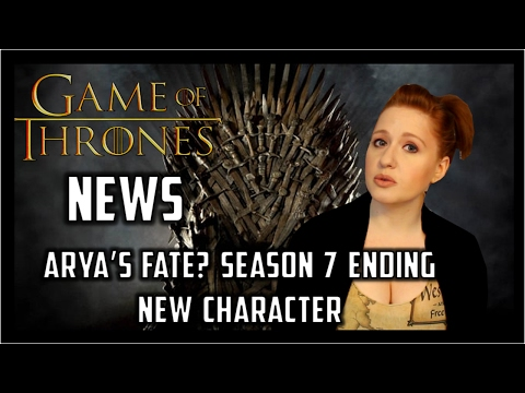 Game of Thrones News: Season 7 Ending, New Character, Arya's Fate