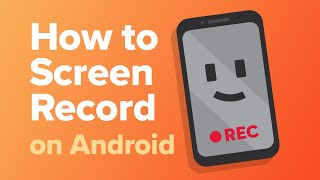 How To Screen Record On Android [2020]