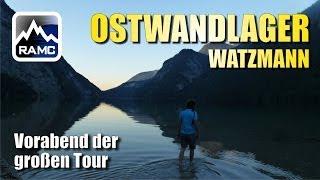Ostwandlager Watzmann Königssee - Vorabend der großen Tour - Abenteuer Alpin 2013 (7.3)