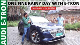 Audi E-TRON: ये तो नदी भी पार कर सकती है।। One fine rainy day।।POW