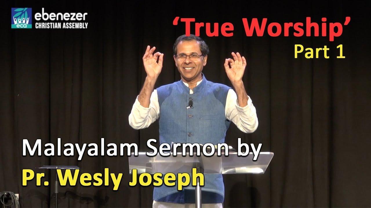 True Worship' Part 1 - Pr  Wesly Joseph, At ECA Melbourne - Ebenezer