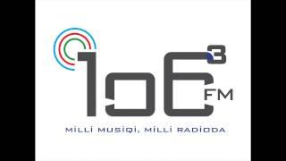 AQIL SULEYMANOV -  MUGAM  - 106 3 FM