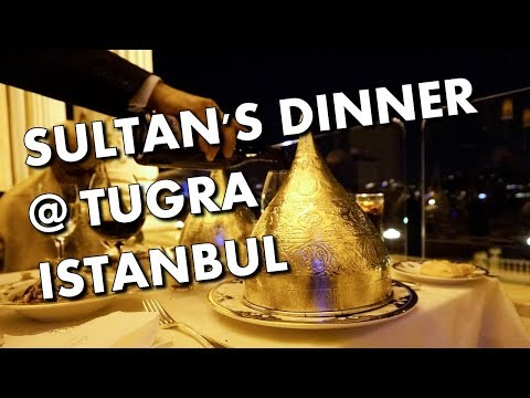 DINING LIKE A SULTAN IN ISTANBUL - Tugra at Ciragan Palace K