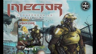 INJECTOR  - Stone Prevails (Art Gates Records 2018) Track by Track parte 1