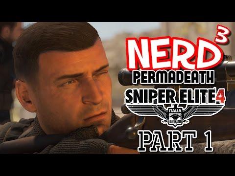 Nerd³ Permadeath... Sniper Elite 4 - 1 - Back To Italy