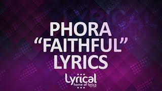 Phora - Faithful Lyrics