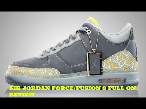another chance 4c8f3 3d995 Air Jordan Force Fusion 3 Full On Review