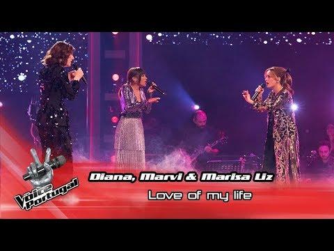 Marisa Liz & Diana Castro e Marvi - 'Love of my life'   Final   The Voice Portugal