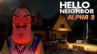 Hello Neighbor Alpha 3   ВЫХОД ALPHA 3 И НОВЫЙ ДОМ! ПРИВЕТ СОСЕД АЛЬФА 3