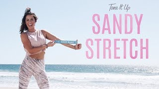 Tone It Up Sandy Stretch | The Best 10-Minute Stretch Routine