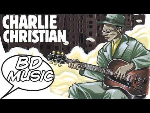 BD Music Presents Charlie Christian (Rose Room, Flying Home & more songs)