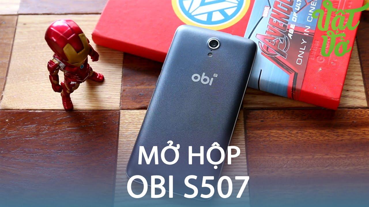 Vật Vờ  Mở hộp & đánh giá nhanh Obi S507: dưới 3 triệu, Snap 615, 2GB RAM