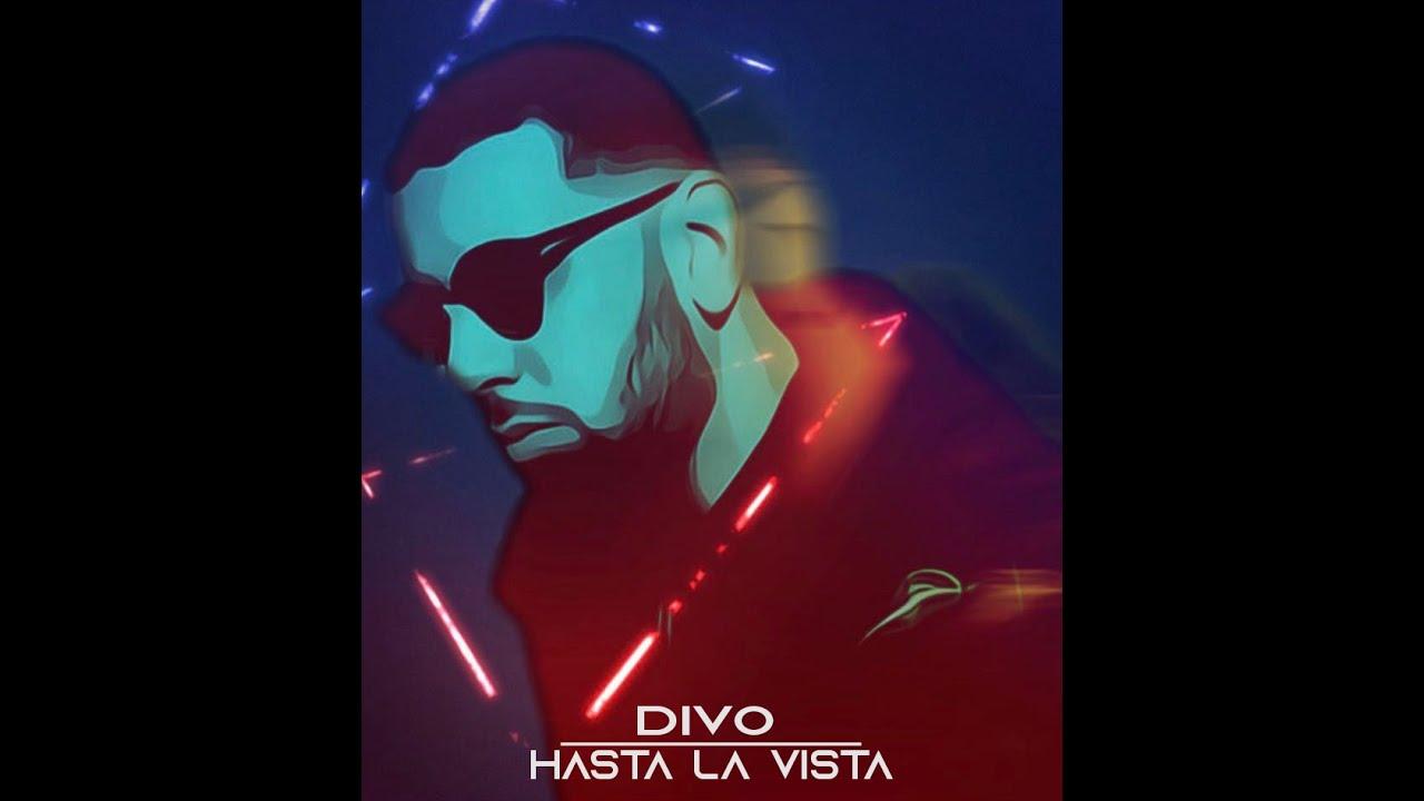 Download Divo - Hasta La Vista