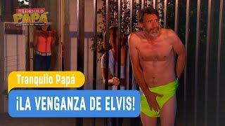 Tranquilo Papá - ¡La venganza de Elvis! - Domingo y Pamela / Capítulo 2