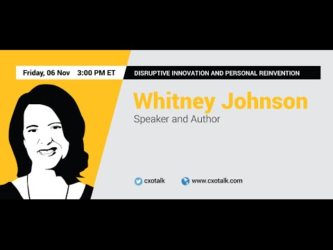 #142: Disruptive Innovation and Personal Reinvention with Whitney Johnson, Author