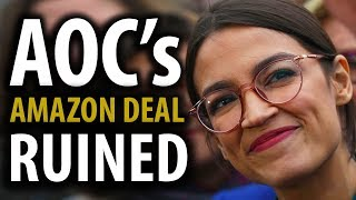 Cortez Drives Amazon Out of NYC - AOC's Dumb #5